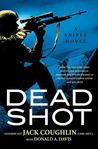 Dead Shot (Kyle Swanson Sniper, #2)