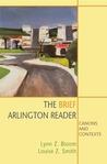 The Brief Arlington Reader: Canons and Contexts