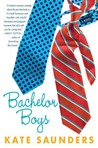 Bachelor Boys by Kate Saunders