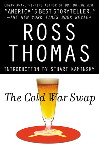 The Cold War Swap by Ross Thomas
