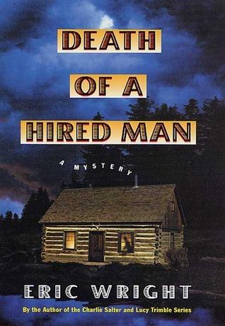 Death Of A Hired Man (Mel Pickett, #2)