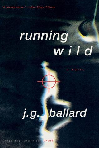 Running Wild by J.G. Ballard