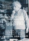 Possessing Genius: The True Account of the Bizarre Odyssey of Einstein's Brain