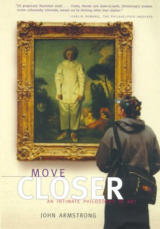 Move Closer by John Armstrong