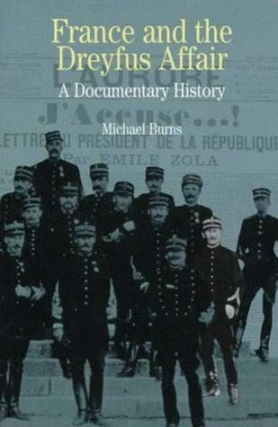 France and the Dreyfus Affair: A Documentary History