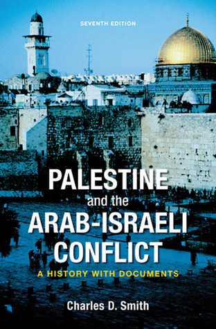Palestine and the arab-israeli conflict a history with documents.