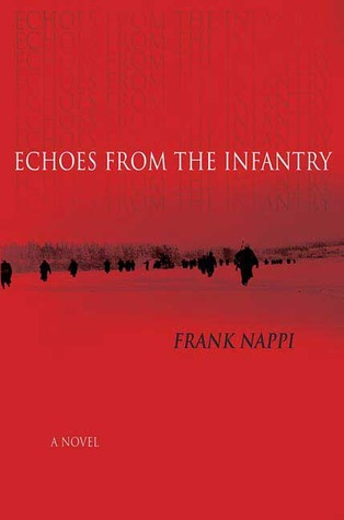 Echoes from the Infantry by Frank Nappi