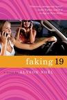 Faking 19 by Alyson Noel