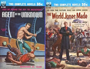 The World Jones Made / Agent of the Unknown (Ace Double, D-150)