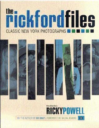 The Rickford Files: Classic New York Photographs