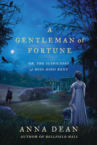 A Gentleman of Fortune by Anna Dean