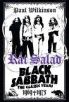 Rat Salad: Black Sabbath, The Classic Years, 1969--1975