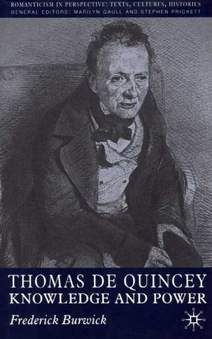 Thomas de Quincey: Knowledge and Power