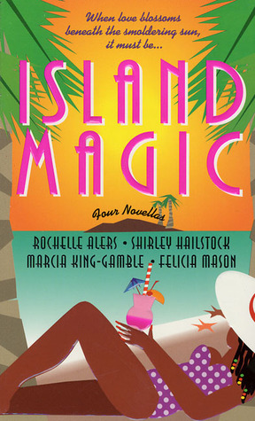 Island Magic by Rochelle Alers