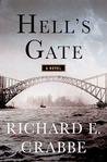 Hell's Gate: A Novel