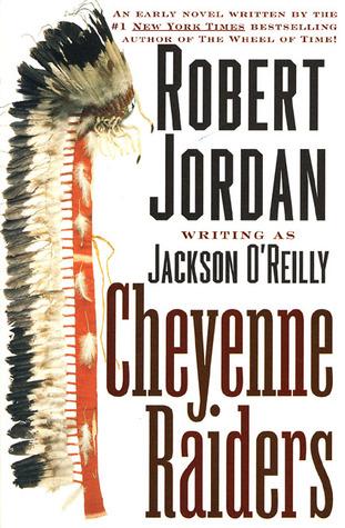 Cheyenne Raiders (American Indians, #6)
