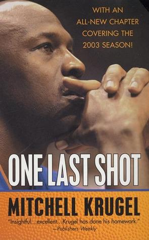 One Last Shot by Mitchell Krugel