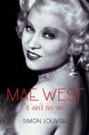 Mae West: It Ain't No Sin