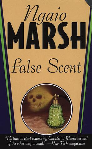 False Scent by Ngaio Marsh