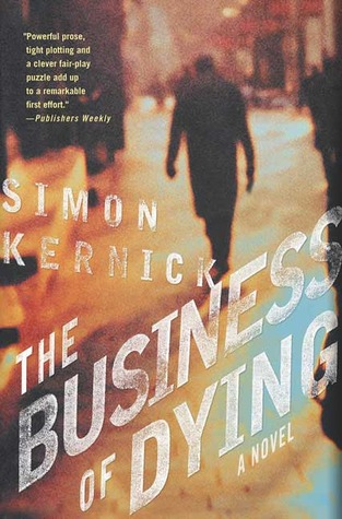 The Business of Dying (Dennis Milne, #1)