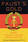Faust's Gold by Steven Ungerleider