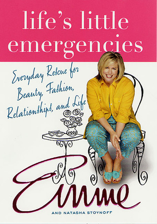 life-s-little-emergencies-everyday-rescue-for-beauty-fashion-relationships-and-life