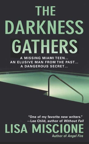 The Darkness Gathers by Lisa Miscione