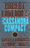The Cassandra Compact (Covert-One, #2)