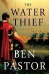 The Water Thief (Aelius Spartianus, #1)