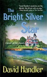 The Bright Silver Star (Berger and Mitry, #3)