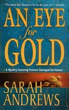 An Eye for Gold (Em Hansen Mystery, #6)