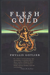 Flesh and Gold (Lyhhrt Trilogy, #1)