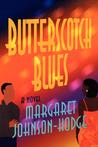 Butterscotch Blues