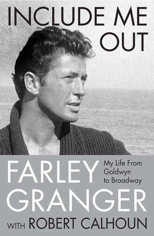 "Image result for photos of ""Include Me Out"" by Farley Granger"