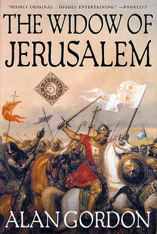 The Widow of Jerusalem by Alan Gordon