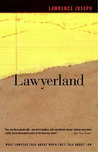 Lawyerland: An Unguarded, Street-Level Look At Law & Lawyers Today