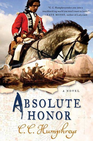 Absolute Honor by C.C. Humphreys