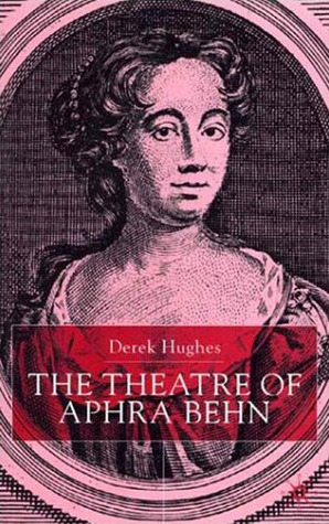 The Theatre of Aphra Behn