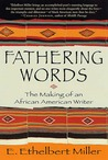 Fathering Words: The Making of an African American Writer