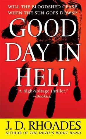 Good Day in Hell (A Jack Reacher Thriller, #2)