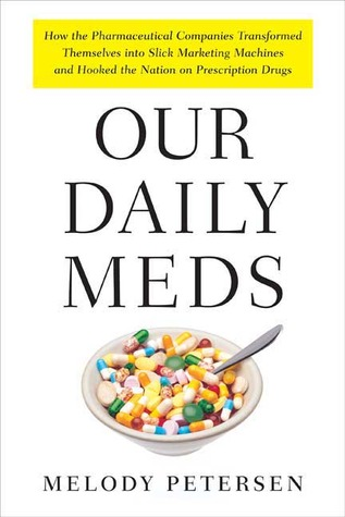 Our Daily Meds by Melody Petersen