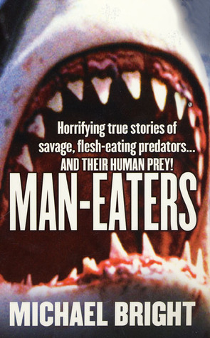 Man-Eaters by Michael Bright
