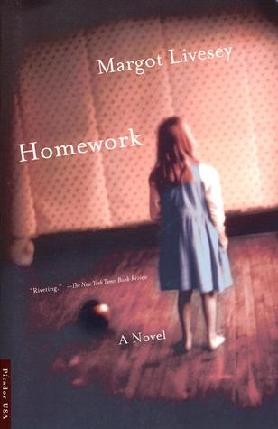 Homework by Margot Livesey