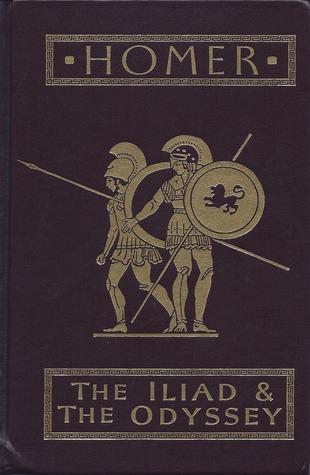 The Iliad & the Odyssey by Homer