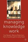 Managing Knowledge Work