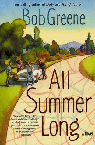 All Summer Long by Bob  Greene