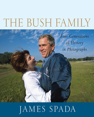 The Bush Family: Four Generations of History in Photographs