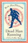 Dead Man Running (Torie O'Shea, #9)