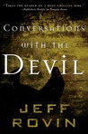 Conversations with the Devil