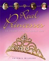 Real Princesses by Valerie Wilding